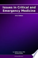 Issues in Critical and Emergency Medicine  2012 Edition Book
