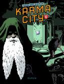 Karma City – Chapitre 6
