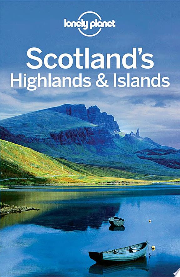 Lonely Planet Scotland's Highlands