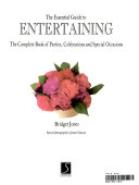 The Essential Guide to Entertaining