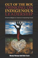 Out Of The Box Thinking On Indigenous Leadership