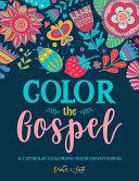 Color the Gospel  Catholic Coloring Devotional