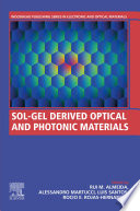 Sol Gel Derived Optical And Photonic Materials Book PDF