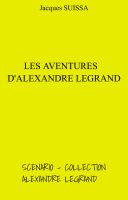 Pdf Les Aventures d'Alexandre Legrand Telecharger