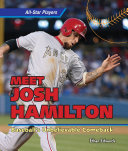 Meet Josh Hamilton: Baseball's Unbelievable Comeback