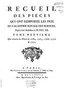 Recueil des piéces qui ont remporté les prix de l'Académie Royale des Sciences, depuis leur fondation jusqu'à présent