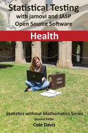 Statistical Testing with Jamovi and JASP Open Source Software Health