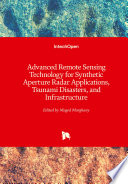 Advanced Remote Sensing Technology for Synthetic Aperture Radar Applications  Tsunami Disasters  and Infrastructure