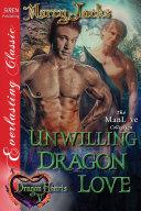 Unwilling Dragon Love Dragon Hearts 5