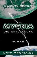 Mygnia - Die Entdeckung