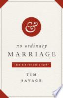 No Ordinary Marriage