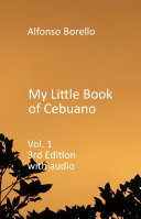 My Little Book of Cebuano Visayan Vol 1  3rd Edition  with Audio