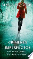 Crímenes Imperfectos (Libro Completo)  : Los Casos de Grace Sanders
