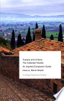 Tuscany and Umbria  The Collected Traveler