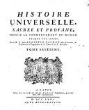 Histoire universelle, sacree et profane, depuis le commencement du monde jusqu'a nos jours