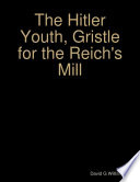 The Hitler Youth  Gristle for the Reich s Mill