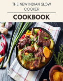 The New Indian Slow Cooker Cookbook PDF
