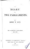 A Diary Of Two Parliaments The Gladstone Parliament 1880 1885