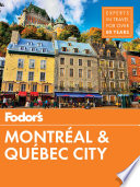 Fodor s Montreal and Quebec City