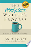The Workplace Writer's Process