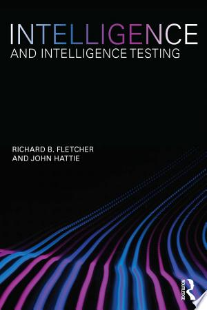 Download Intelligence and Intelligence Testing Free Books - Dlebooks.net