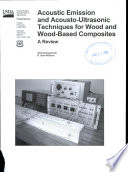 Acoustic Emission and Acousto ultrasonic Techniques for Wood and Wood based Composites Book