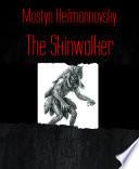 The Skinwalker