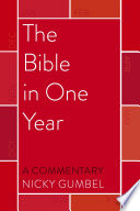 The Bible in One Year     a Commentary by Nicky Gumbel