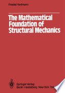 The Mathematical Foundation of Structural Mechanics