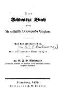 Das Schwarze Buch oder die enthüllte Propaganda Belgiens