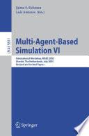 Multi Agent Based Simulation VI