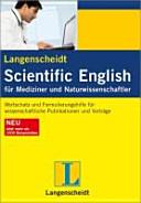 Langenscheidt scientific English für Mediziner und Naturwissenschaftler