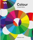 Tate  Colour  A Visual History