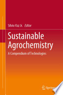 Sustainable Agrochemistry