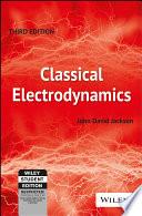 CLASSICAL ELECTRODYNAMICS, 3RD ED