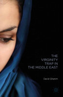 Pdf The Virginity Trap in the Middle East