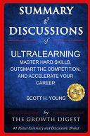 Summary and Discussions of Ultralearning