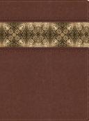 The Apologetics Study Bible  Cinnamon Brocade Leathertouch  Indexed