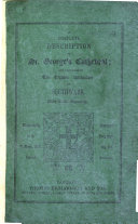 A complete Description of St  George s Cathedral  and Handbook to the Catholic Antiquities of Southwark  With twelve engravings  By G  W  and C  W