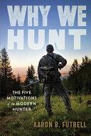 Why We Hunt