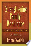 Strengthening Family Resilience  Second Edition