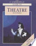 The Cambridge Guide to Theatre by Martin Banham,James R. Brandon PDF