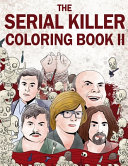 The Serial Killer Coloring Book II