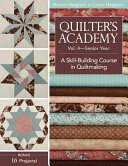 Quilter s Academy Vol  4   Senior Year