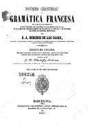 Novísimo Chantreau ó Gramática francesa en la que se han enmendado cuantas ediciones se han hecho hasta el dia, se ha aumentado considerablemente el tratado de la sintaxis, y se han hecho variaciones de mucha importancia