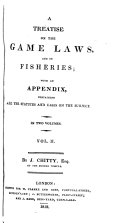 A Treatise on the Game Laws, and on Fisheries