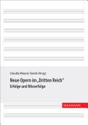 Neue Opern im 'Dritten Reich'