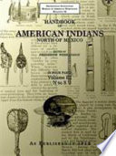 Handbook of American Indians North of Mexico Volume 3 4 N S