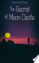 The Secret of Moon Castle Read Online