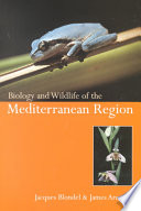 Biology and Wildlife of the Mediterranean Region Book